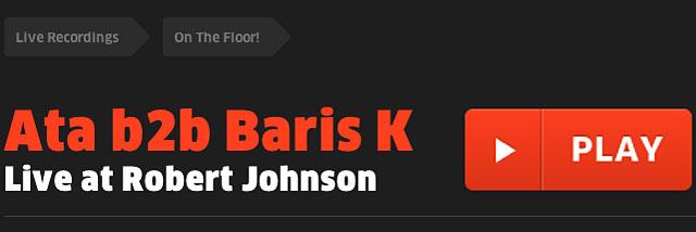 ATA b2b Baris K - Live at Robert Johnson