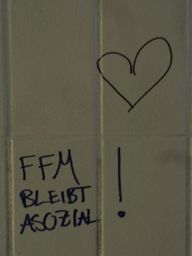 FFM BLEIBT ASOZIAL! <3