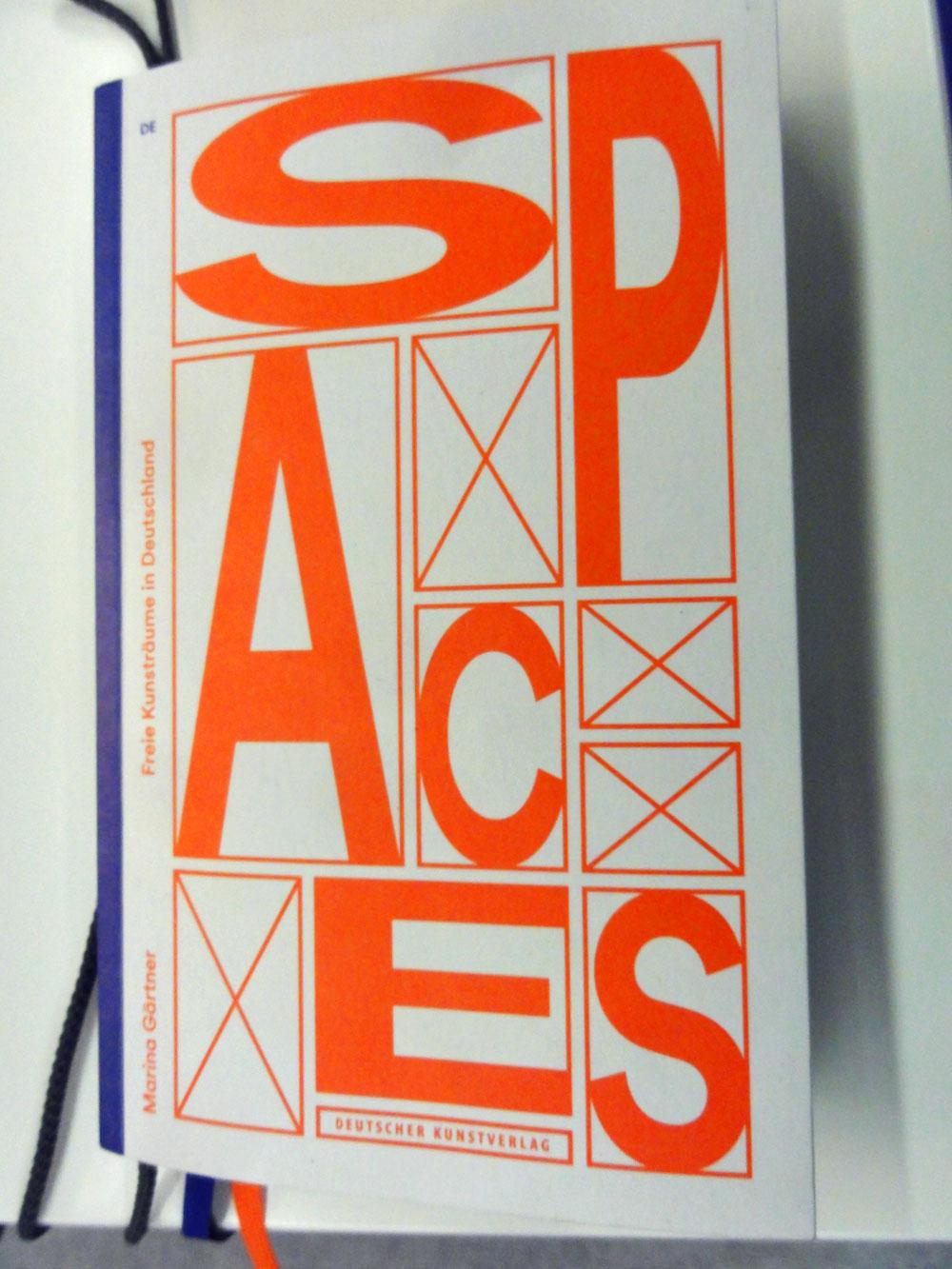Spaces - Freie Kunsträume in Deutschland