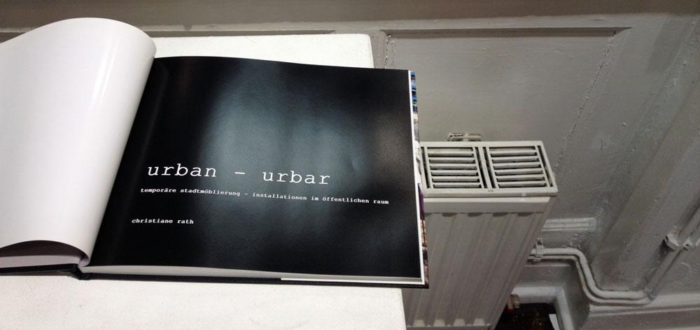Ausstellungsraum Eulengasse - Christiane Rath - Urban - Urbar - Interventionen im öffentlichen Raum