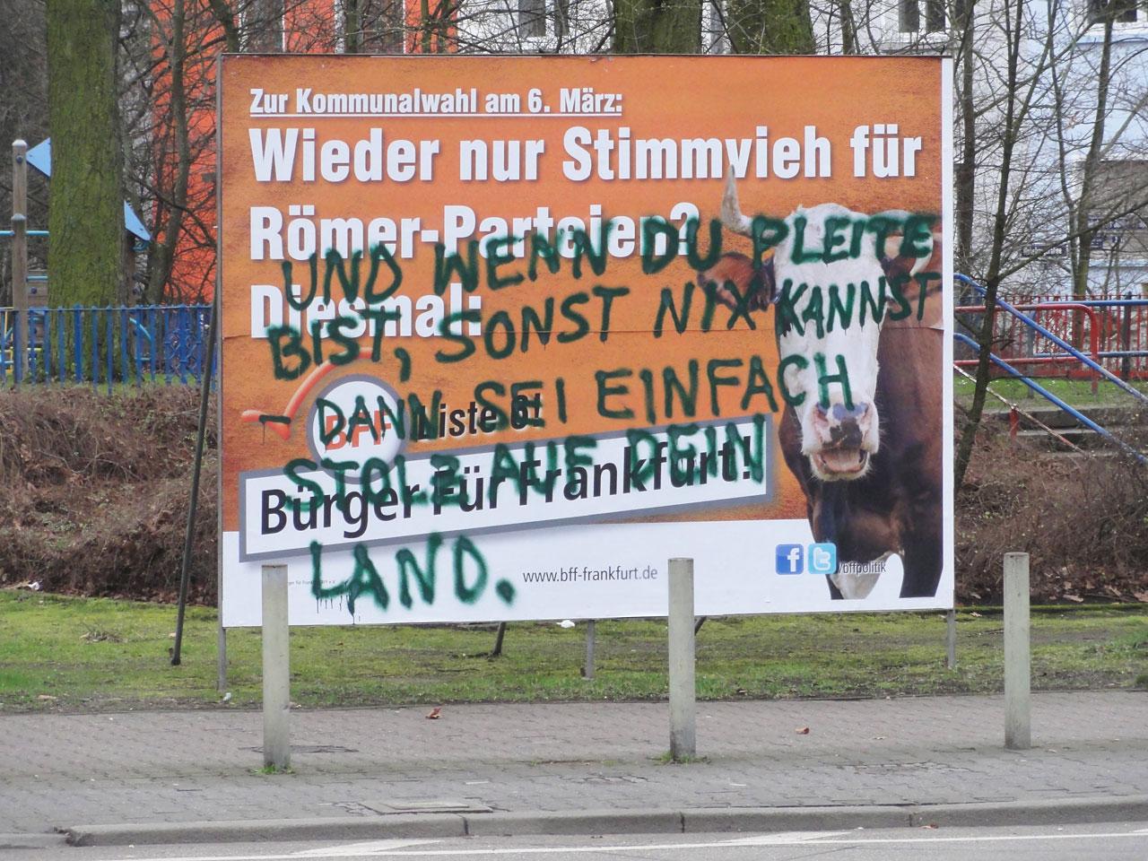 BFF Plakat besprueht: Dann sei doch einfach stolz auf dein Land