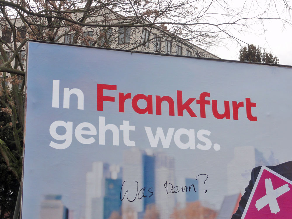 In Frankfurt geht was