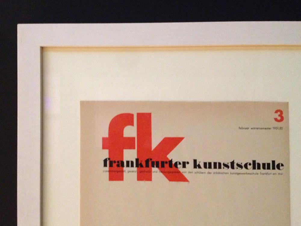 Frankfurter Kunstschule - 100 Jahre Neue Typografie und Neue Grafik in Frankfurt - Ausstellung im Museum Angewandte Kunst Frankfurt