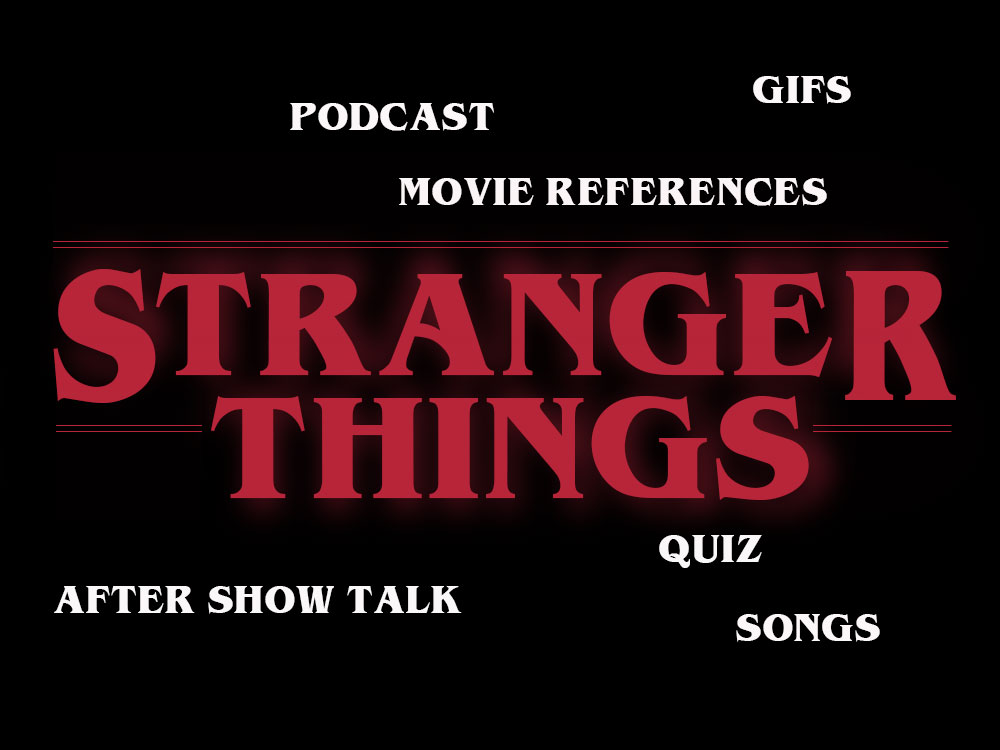 STRANGER THINGS - Recaps