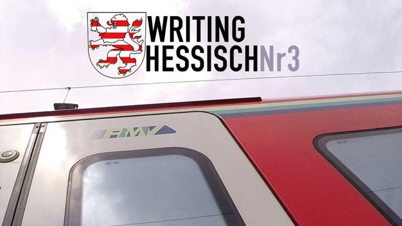 Graffiti Magazin Writing Hessisch Nr. 3