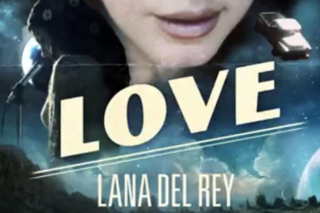 """Lana Del Rey - """"Love"""""""