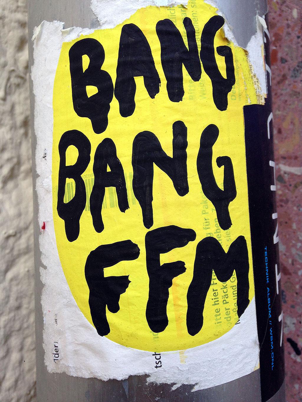 BANG BANG FFM