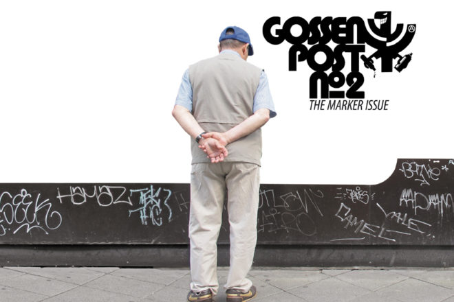 Graffiti-Magazin GOSSENPOST NO.2 THE MARKER ISSUE
