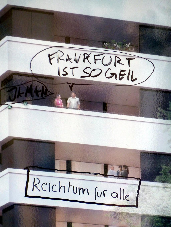 Frankfurt ist so geil