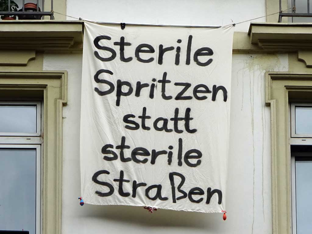Sterile Spritzen statt sterile Straßen