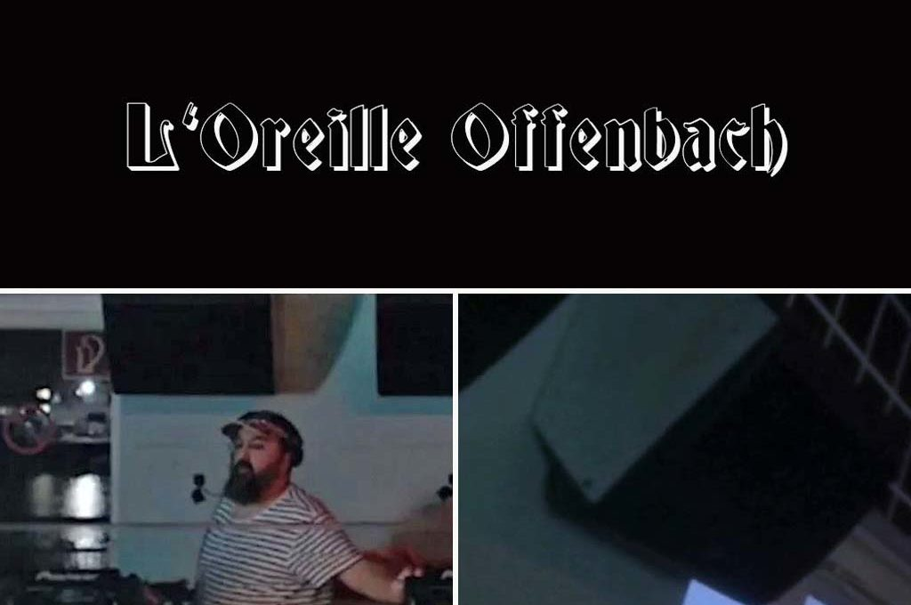 L'Oreille Offenbach mit Ata