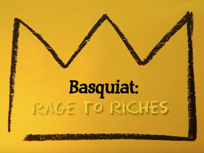 BASQUIAT: RAGE TO RICHES