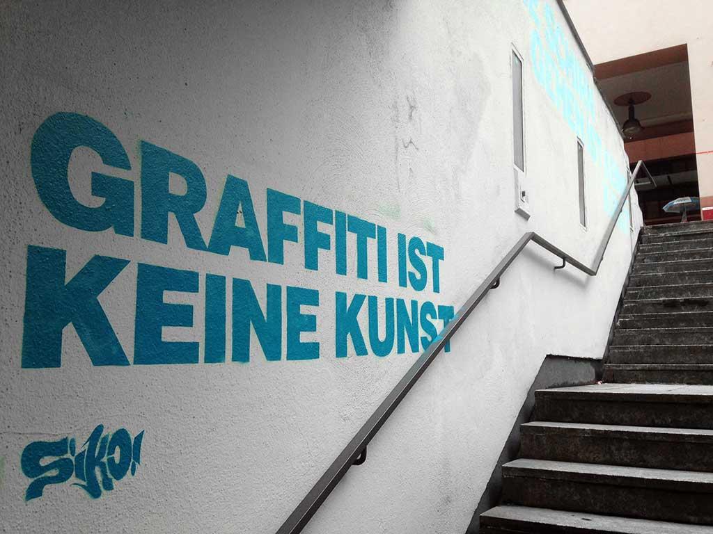 GRAFFITI IST KEINE KUNST von SIKO