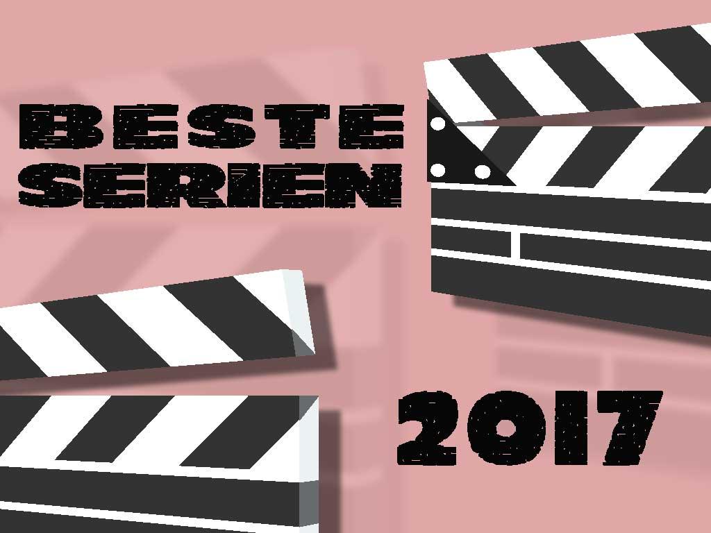 Beste Serien 2017