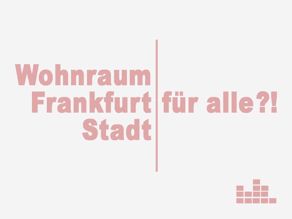 Wohnraum Frankfurt Stadtkind