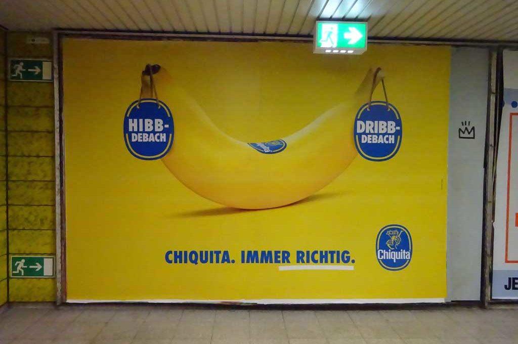 Werbung in Frankfurt - Chiquita. Immer richtig.