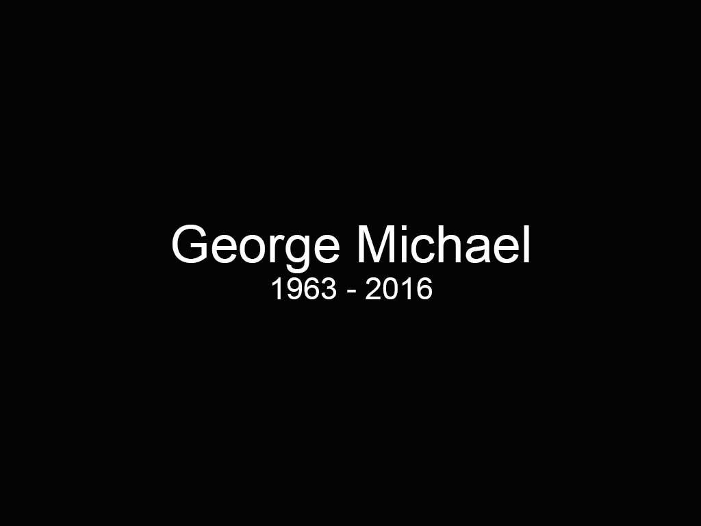 George Michael 1963 - 2016