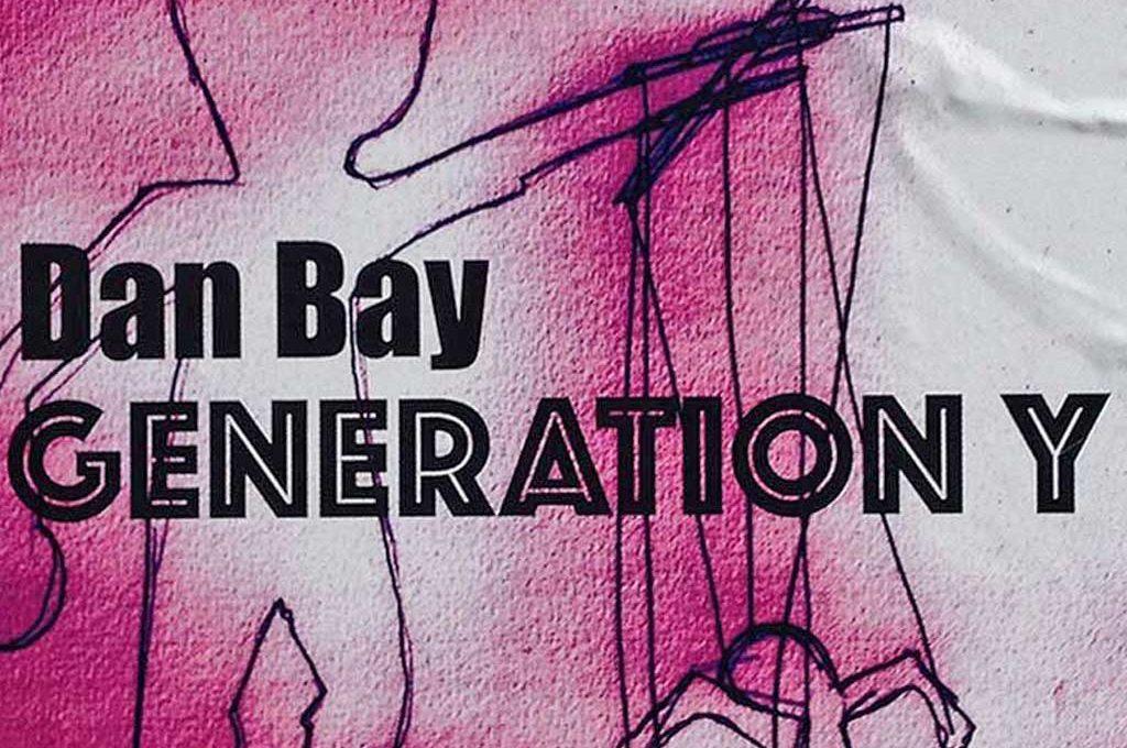 Dan Bay - Generation y