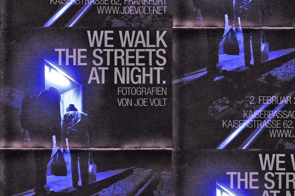 Joe Volt - We walk the Streets at night