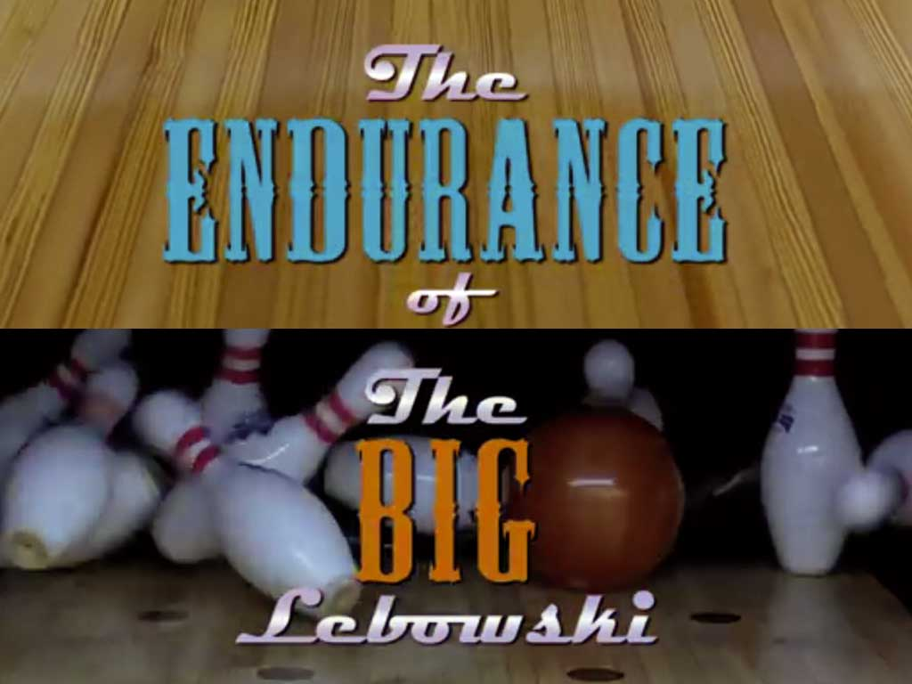 The Endurance of The Big Lebowski