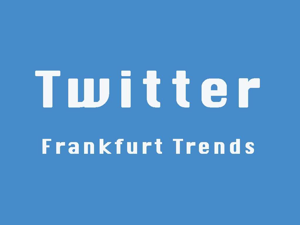 Frankfurt Trends auf Twitter