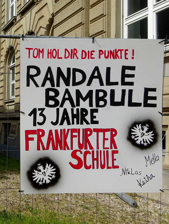Abi-Banner in Frankfurt - Randale Bambule - Frankfurter Schule