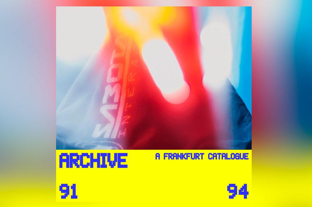 Archive - A Frankfurt Catalogue 91 - 94
