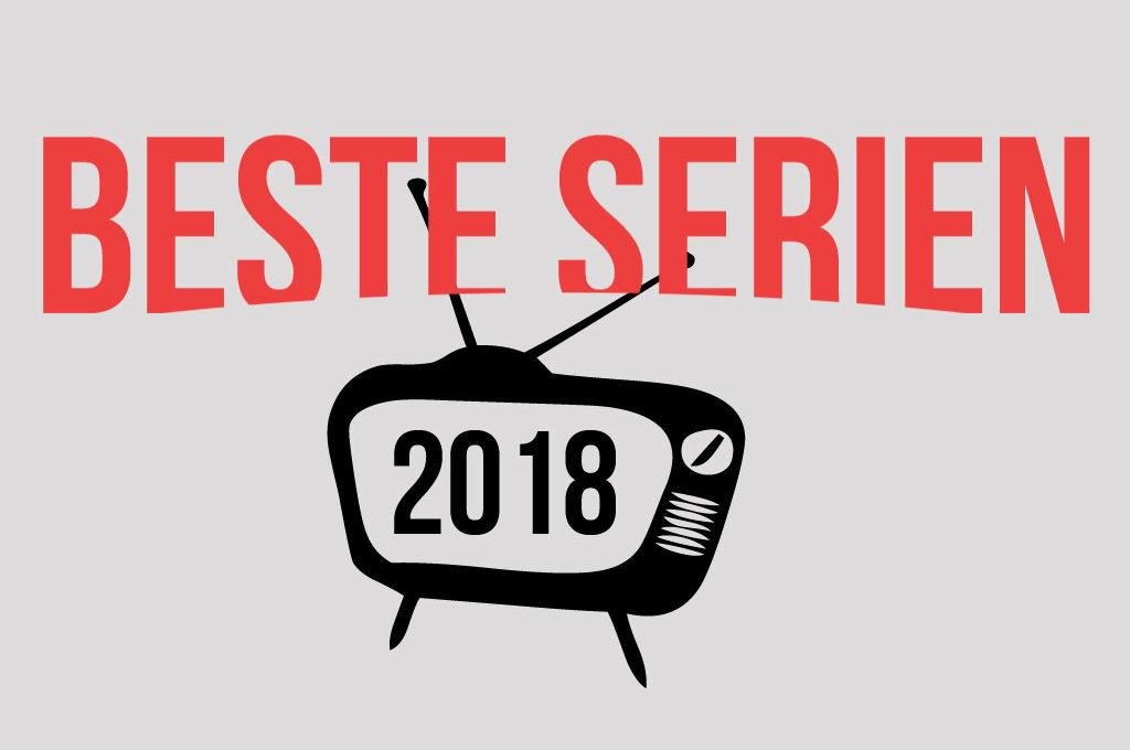 Beste Serien 2018 auf Netflix, Amazon Prime Video und Öffentlich-Rechtliches Fernsehen