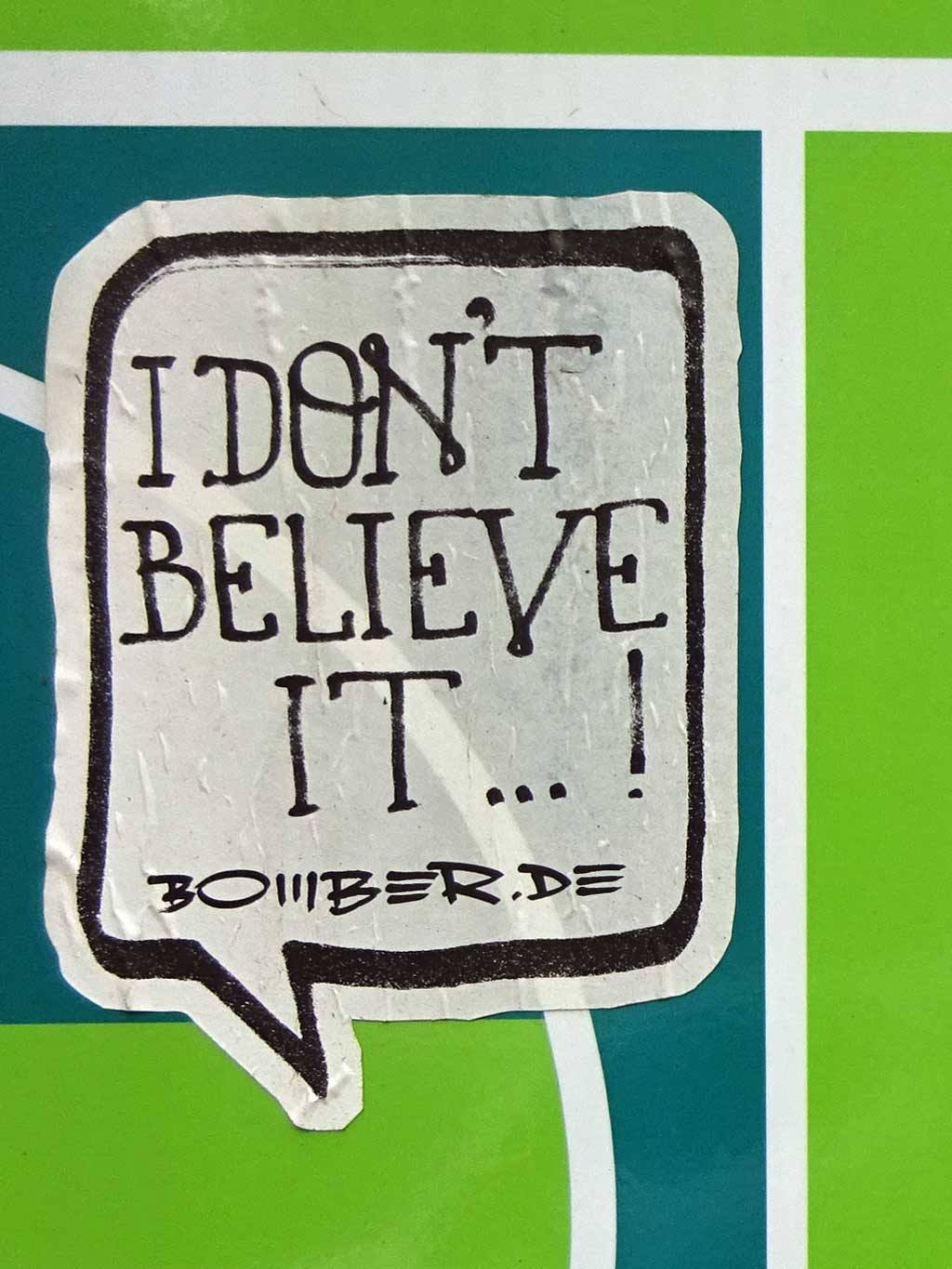 Bomber- I don'r believe it Aufkleber