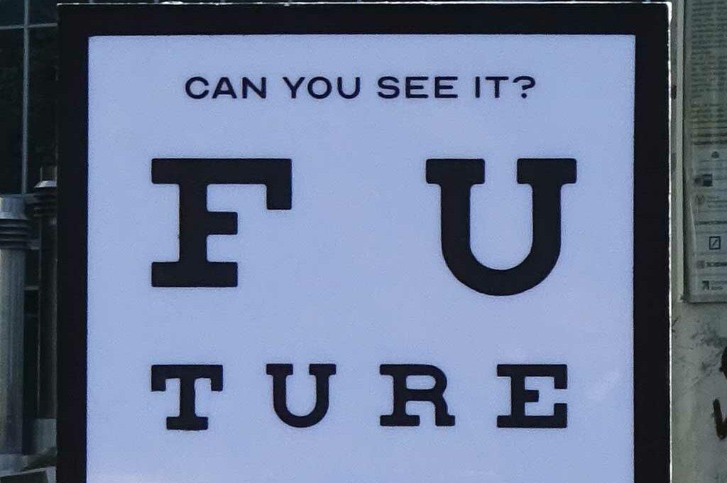 Can you see it? Future - Aufsteller am Euro-Zeichen in Frankfurt