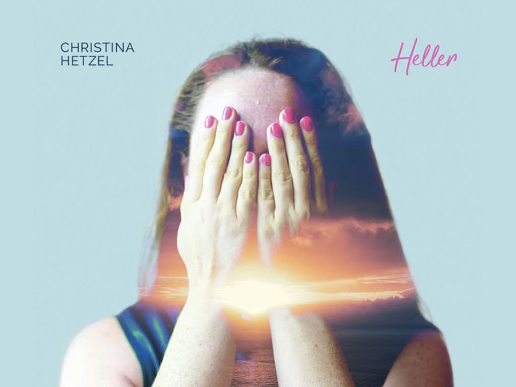"""Christina Hetzel - """"Heller""""-E.P."""