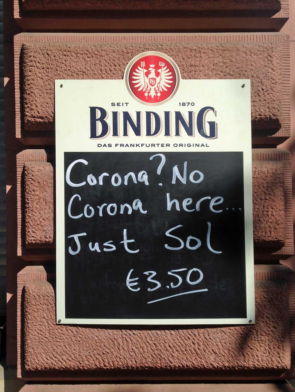 No Corona here... Just Sol