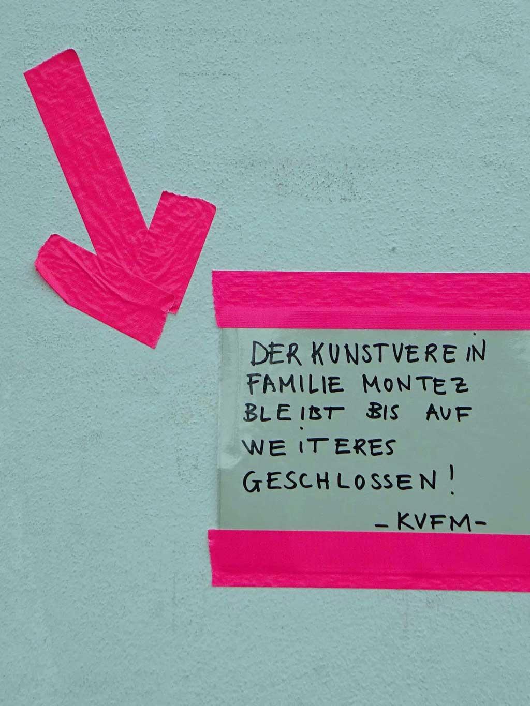 Corona in Frankfurt - Kunstverein Familie Montez geschlossen