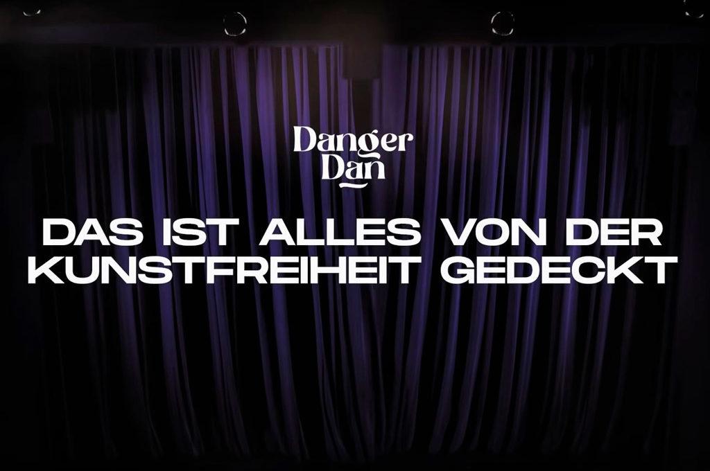 """Danger Dan - """"Das ist alles von der Kunstfreiheit gedeckt"""""""