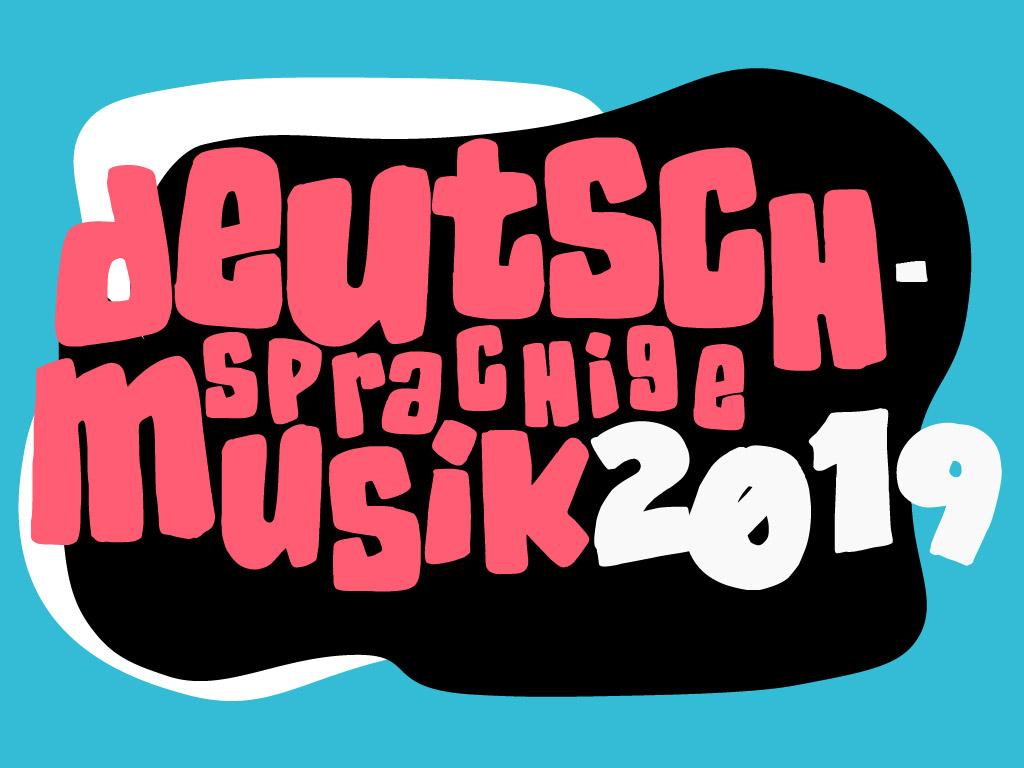 Die beste deutschsprachige Musik 2019