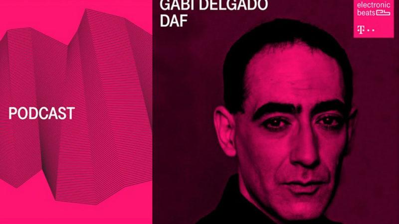 Gabi Delgado zu Gast beim Electronic Beats-Podcast