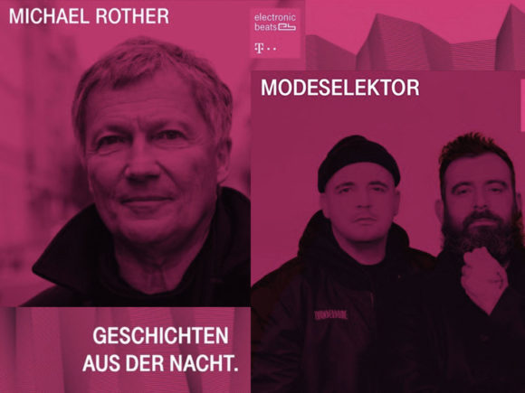 Electronic Beats Podcast – Doppelfolge mit Modeselektor und Michael Rother
