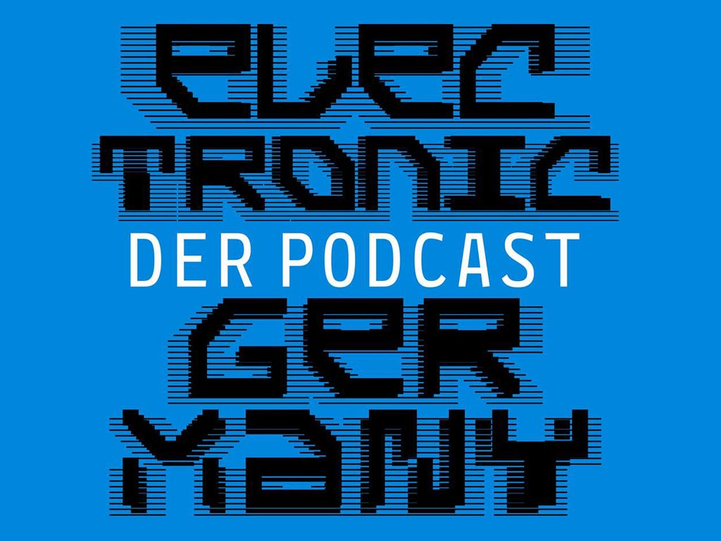 Electronic Germany - Der Podcast