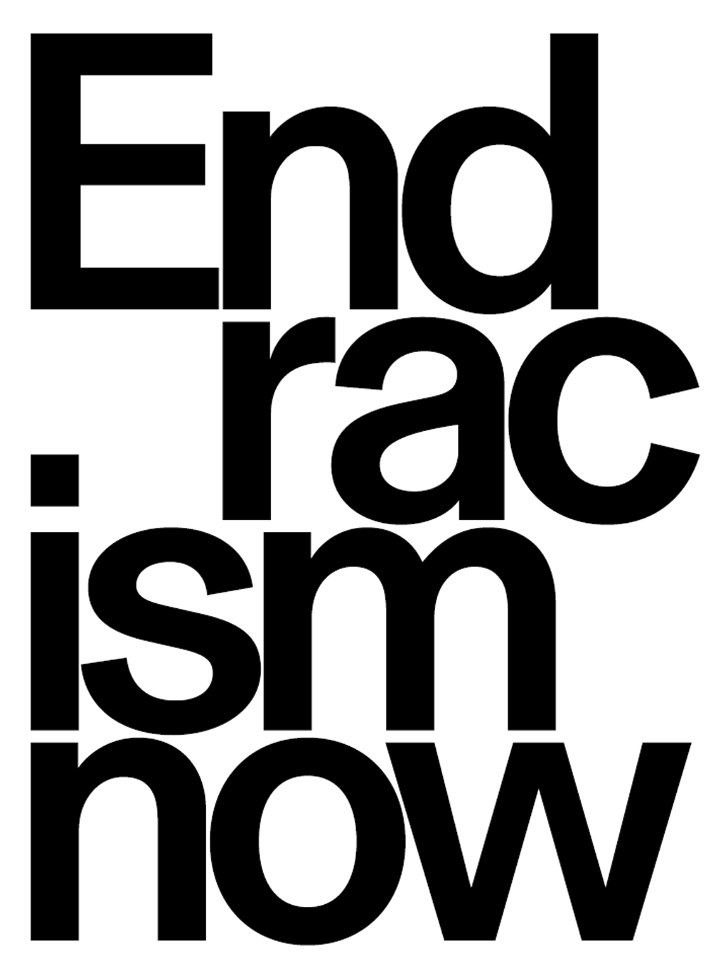 End racism now