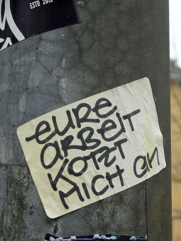 Frankfurt Sticker - Eure Arbeit kotzt mich an