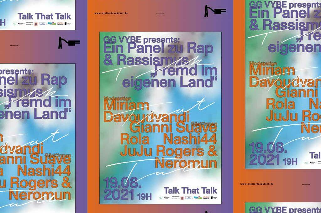 """GG Vybe presents Talk That Talk - Ein Panel zu Rap & Rassismus """"Fremd im eigenen Land"""" (OPEN AIR)"""