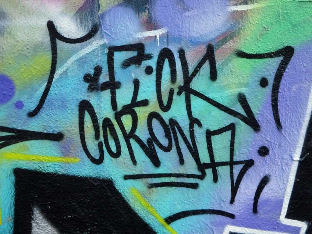 Corona-Graffiti - Fick Corona