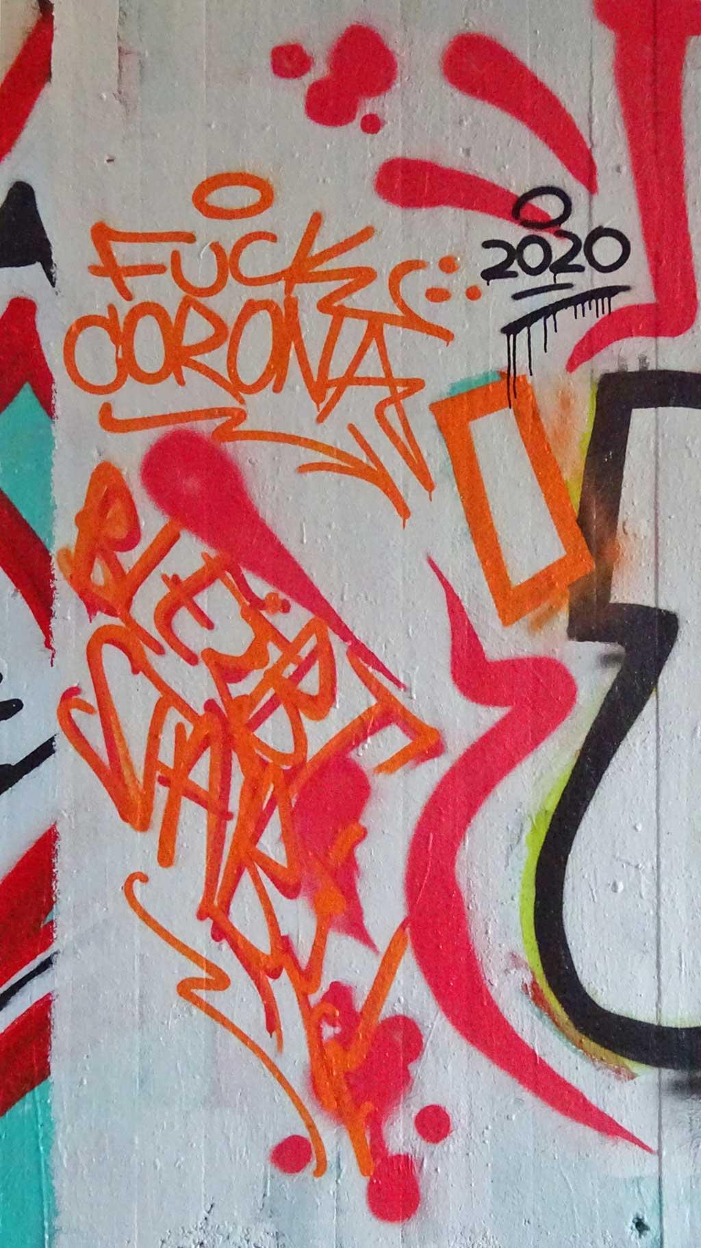 Corona-Graffiti - Fuck Corona, bleibt stabil