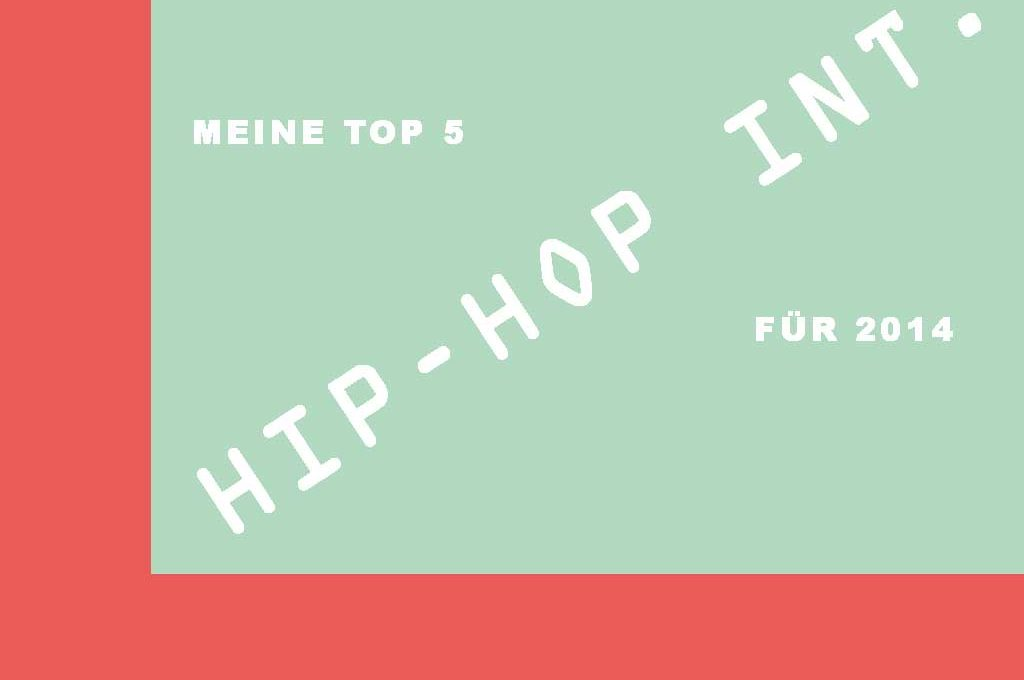 Hip-Hop International Top 5 für 2014
