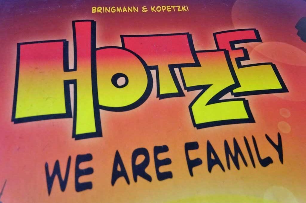 Hotze We are Family