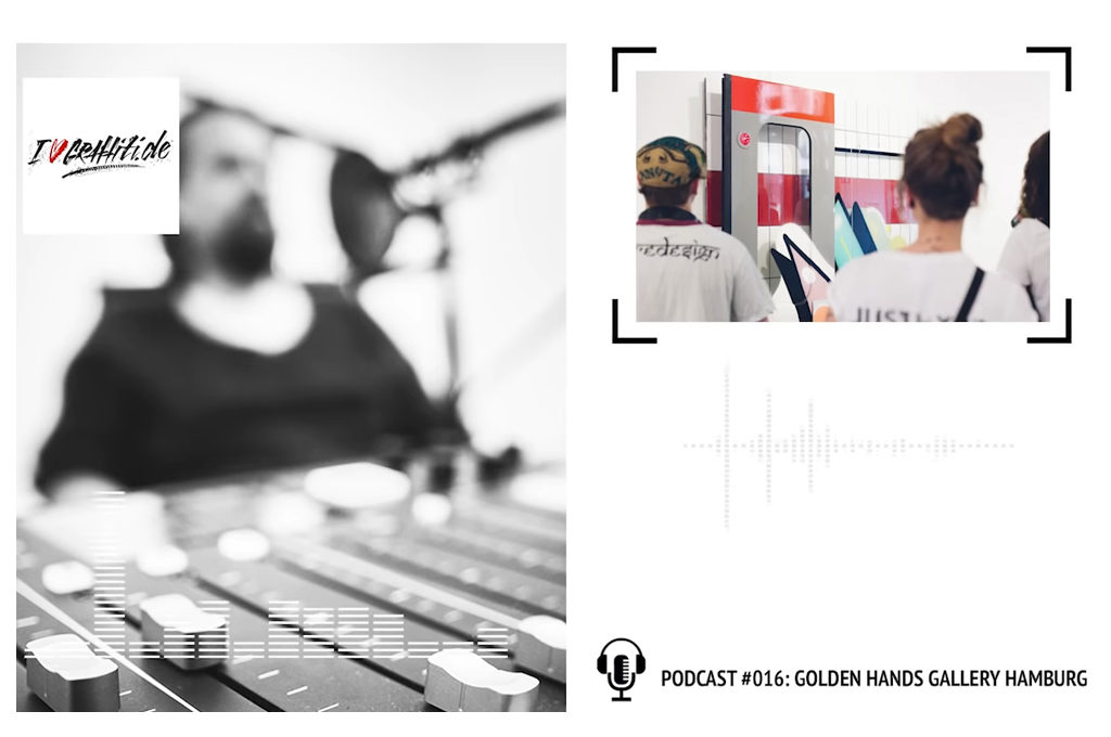 I love Graffiti Podcast - Golden Hands Gallery