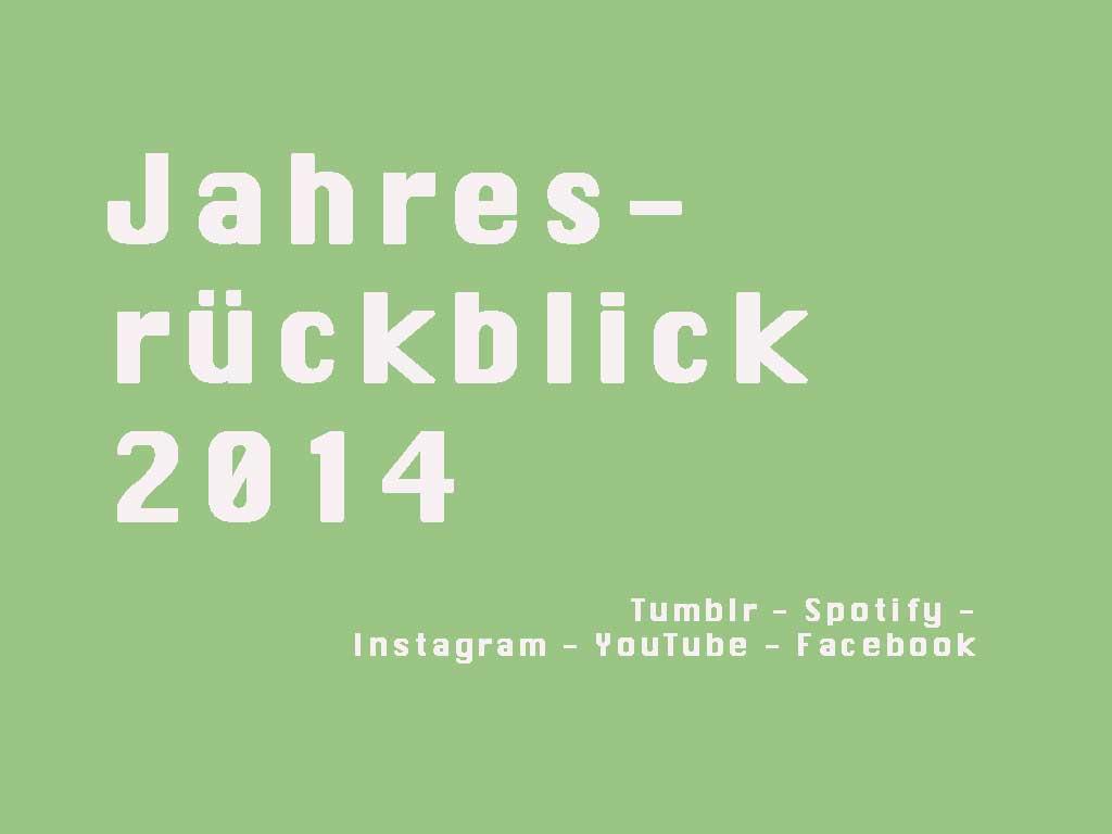 Jahresrückblicke 2014