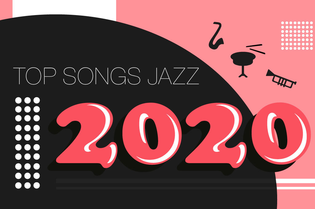 Top Songs Jazz 2020