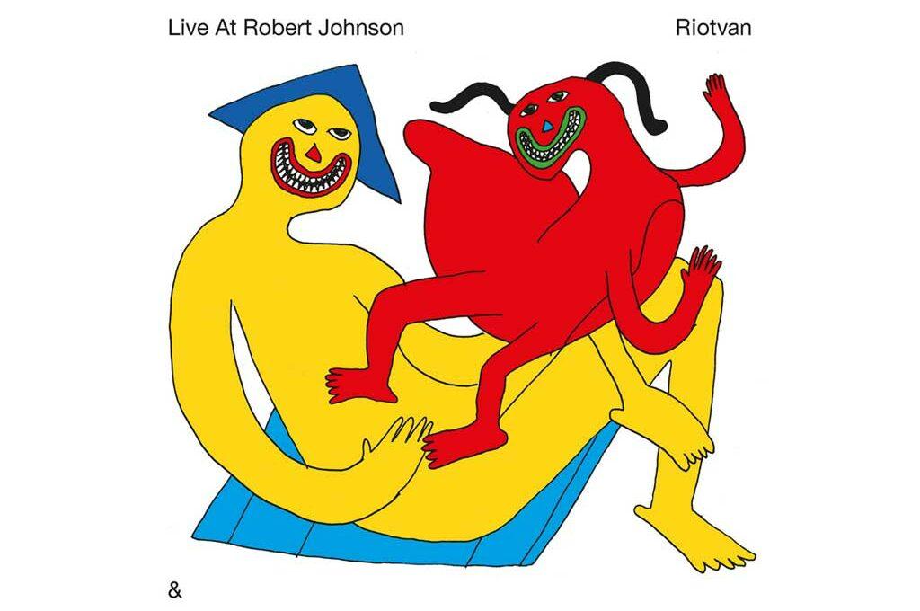 Live at Robert Johnson & Riotvan - Ep mit Roman Flügel, Perel u. v. a.