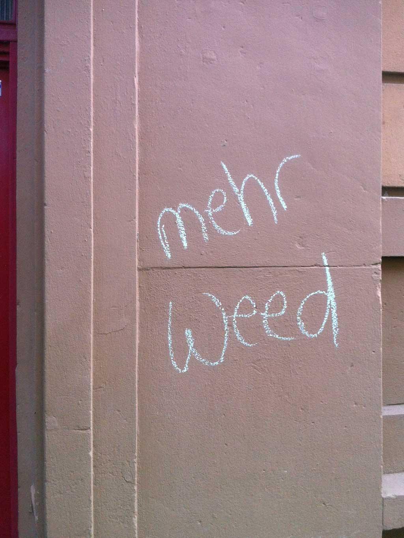 Mehr Weed